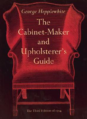 The Cabinet-Maker and Upholsterer's Guide Cover Image