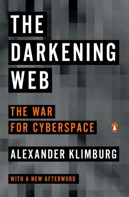The Darkening Web: The War for Cyberspace Cover Image