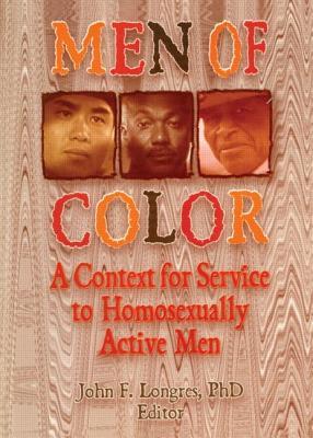 Men of Color: A Context for Service to Homosexually Active Men Cover Image