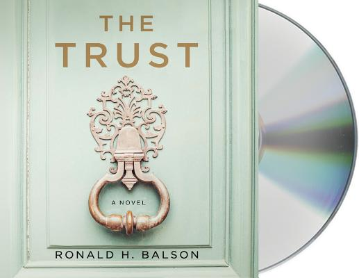 The Trust A Novel Liam Taggart And Catherine Lockhart 4 Cd