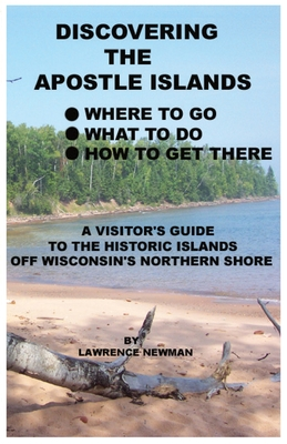 Discovering the Apostle Islands Cover Image