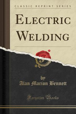 Electric Welding (Classic Reprint) Cover Image