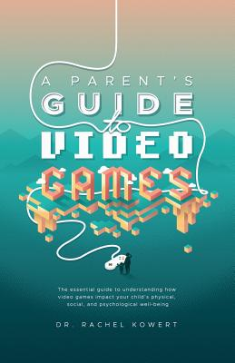 Cover for A Parent's Guide to Video Games