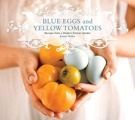 Blue Eggs and Yellow Tomatoes Cover
