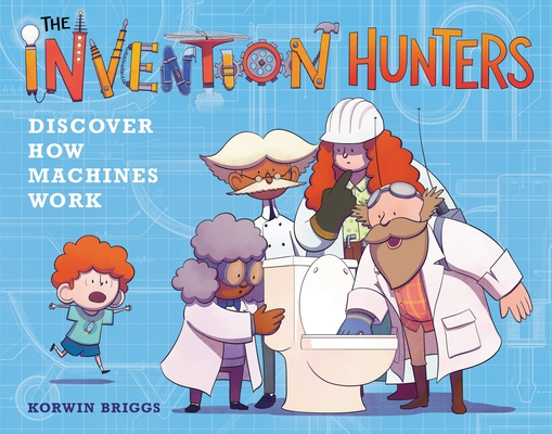 The Invention Hunters Discover How Machines Work Cover Image