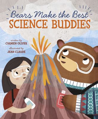 Bears Make the Best Science Buddies Cover Image
