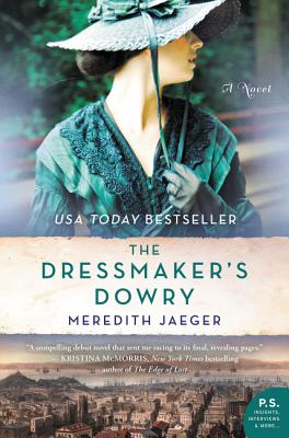 The Dressmaker's Dowry: A Novel Cover Image