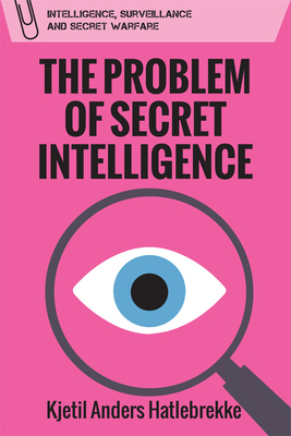 The Problem of Secret Intelligence Cover Image