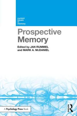 Prospective Memory (Current Issues in Memory) Cover Image