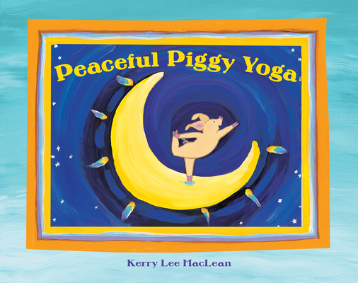 Peaceful Piggy Yoga Cover Image