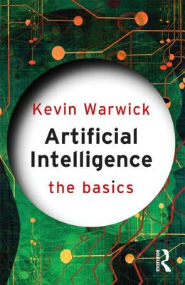Artificial Intelligence: The Basics Cover Image