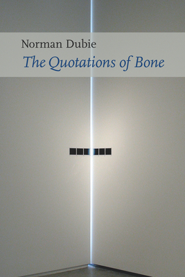 Cover for The Quotations of Bone