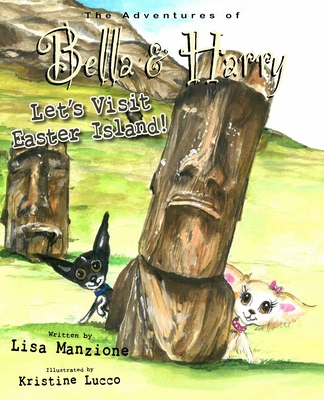 Let's Visit Easter Island!: Adventures of Bella & Harry Cover Image