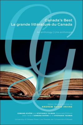 Canada's Best - La Grande Littérature Du Canada: An Anthology - Une Anthologie Cover Image