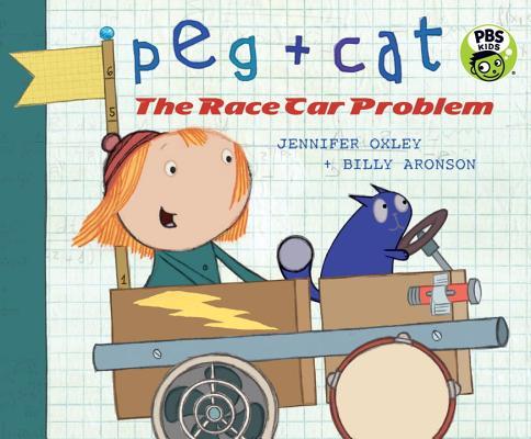 Peg + Cat: The Race Car Problem Cover Image