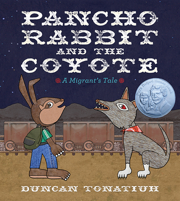 Pancho Rabbit and the Coyote: A Migrant's Tale Cover Image