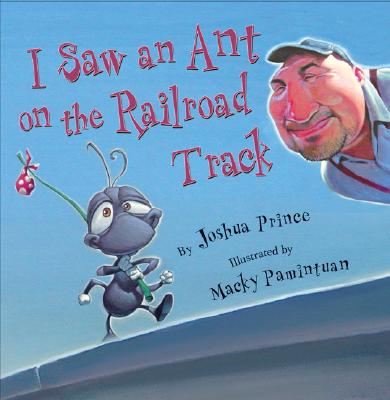I Saw an Ant on the Railroad Track Cover