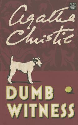 Dumb Witness (Hercule Poirot Mysteries) Cover Image
