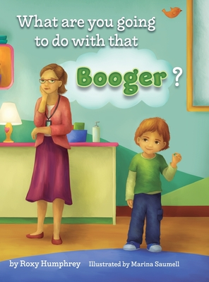 What are you going to do with that Booger? Cover Image