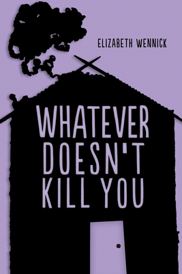 Whatever Doesn't Kill You Cover