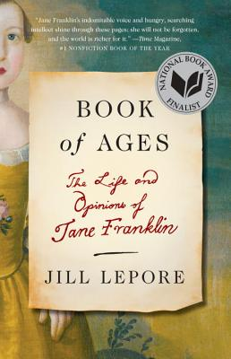 Book of Ages: The Life and Opinions of Jane Franklin Cover Image