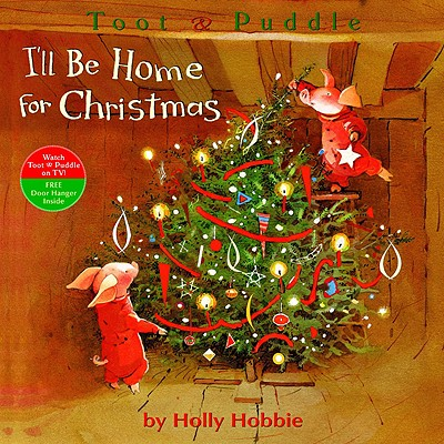 toot puddle paperback ill be home for christmas - I Will Be Home For Christmas
