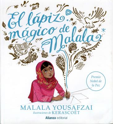 El Lapiz Magico de Malala = Malala's Magic Pencil Cover Image