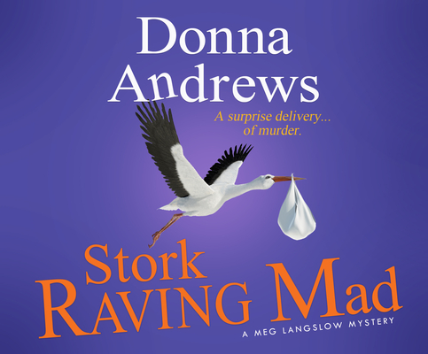Stork Raving Mad (Meg Langslow Mysteries #12) Cover Image