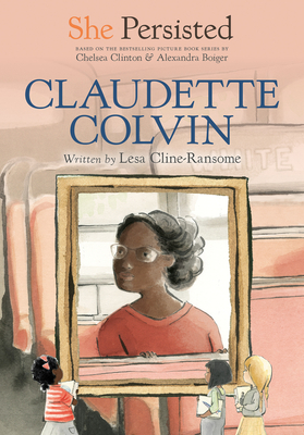 She Persisted: Claudette Colvin Cover Image