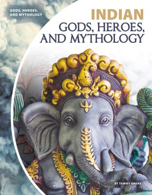 Indian Gods, Heroes, and Mythology Cover Image