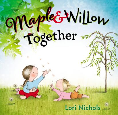 Maple & Willow Together Cover Image