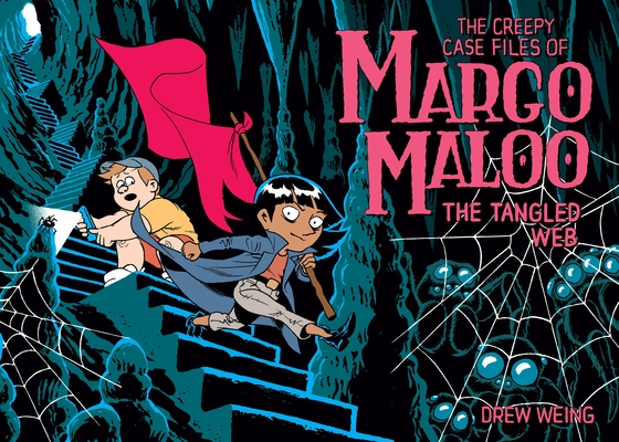 The Creepy Case Files of Margo Maloo: The Tangled Web Cover Image