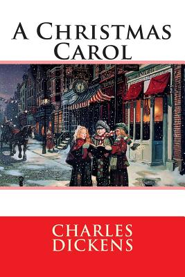 A Christmas Carol: In Prose Being Cover Image