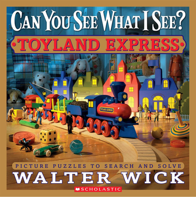 Can You See What I See? Toyland Express: Picture Puzzles to Search and Solve Cover Image