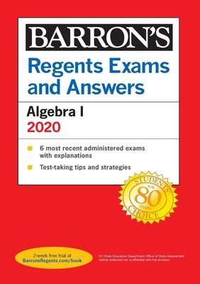 Regents Exams and Answers: Algebra I 2020 (Barron's Regents NY) Cover Image