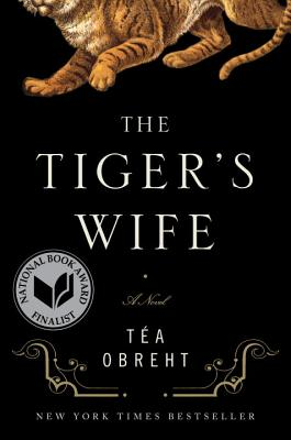 The Tiger's Wife: A Novel Cover Image