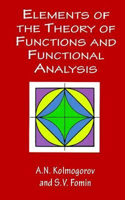 Elements of the Theory of Functions and Functional Analysis (Dover Books on Mathematics) Cover Image