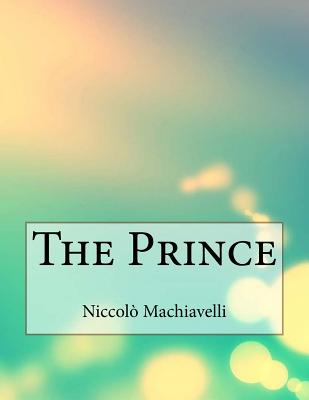 "the major themes in the prince a political treatise by niccolo machiavelli Ll principe (the prince) is a political treatise by the florentine writer niccolò machiavelli, originally called ""de principatibus"" (about principalities) the descriptions within the prince have the general theme of accepting that ends of princes, such as glory, and indeed survival, can justify the use of immoral means to achieve those ends."