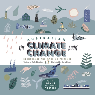 The Australian Climate Change Book: Be Informed and Make a Difference Cover Image