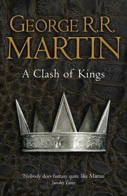 A Clash of Kings: Book 2 of a Song of Ice and Fire Cover Image