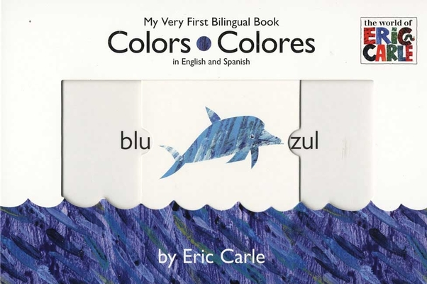 Colors/Colores (The World of Eric Carle) Cover Image