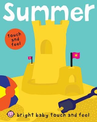 Bright Baby Touch and Feel Summer Cover Image