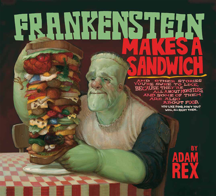 Frankenstein Makes a Sandwich Cover