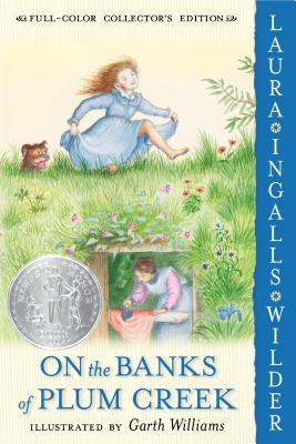 On the Banks of Plum Creek: Full Color Edition (Little House #4) Cover Image