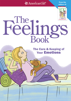 The Feelings Book (Revised): The Care and Keeping of Your Emotions Cover Image