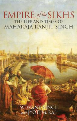 Empire of the Sikhs: Revised edition Cover Image