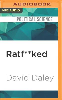 Ratf**ked: The True Story Behind the Secret Plan to Steal America's Democracy Cover Image
