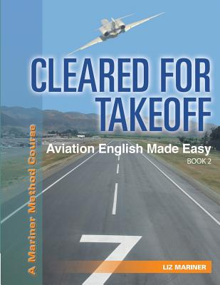 Cleared For Takeoff Aviation English Made Easy: Book 2 Cover Image