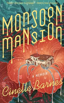 Monsoon Mansion: A Memoir Cover Image