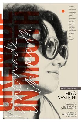 Grenade in Mouth: Some Poems of Miyo Vestrini Cover Image